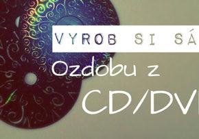 Dekorácie a ozdoby vyrobené z CD/DVD